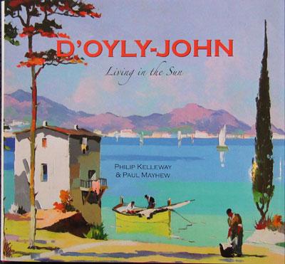 """""""D'oyly-John - Living in the Sun"""" hardback book"""