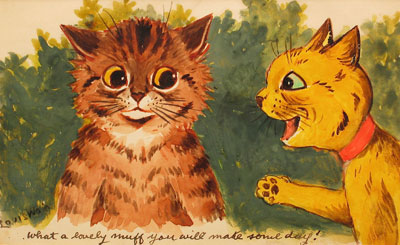 """Louis Wain - """"What a lovely muff you will make some day!"""""""