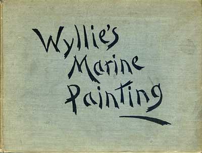 W.L.Wyllie Marine Painting hardback book